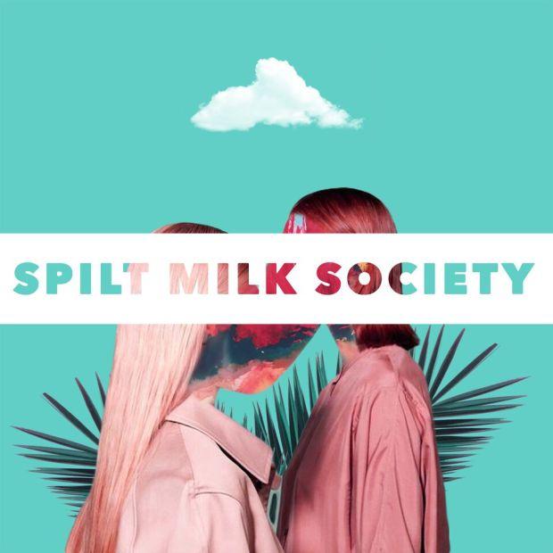 Spilt Milk Society Single Artwork
