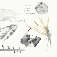 daughter-music-from-before-the-storm-new-album-score-soundtrack